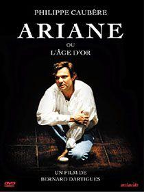 Spectacle Ariane Ou l'Âge d'Or par Philippe Caubère.