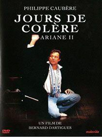 Spectacle Jours De Colère par Philippe Caubère.