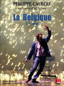 Spectacle La Belgique Partie 2 par Philippe Caubère.