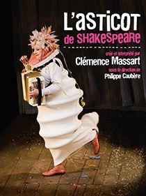 Spectacle l'Asticot De Shakespeare par Clémence Massart.
