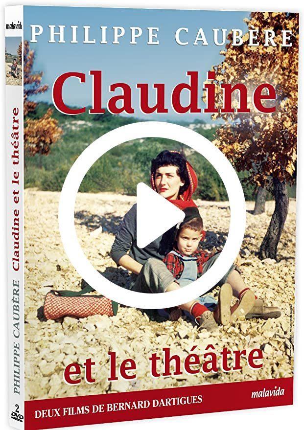Visionner gratuitement Claudine et le Théâtre de Philippe Caubère