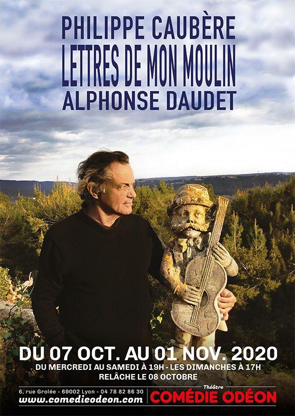 Les Lettres de Mon Moulin mises en scène et jouées par Philippe Caubère au Théâtre Comédie Lyon