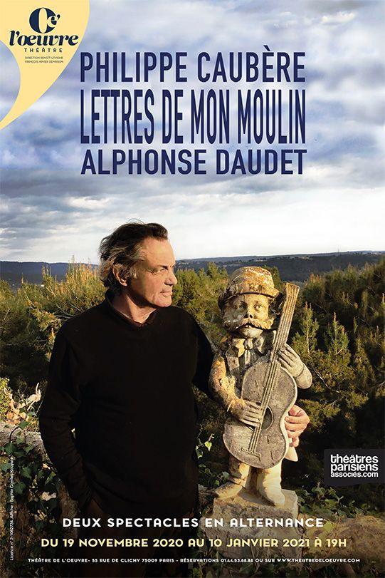 Les Lettres de Mon Moulin mises en scène et jouées par Philippe Caubère au Théâtre de l'Œuvre